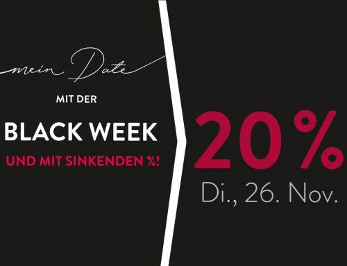 BLACK WEEK MIT SINKENDEN % VON DIENSTAG, 26. BIS SAMSTAG, 30. NOVEMBER 2019